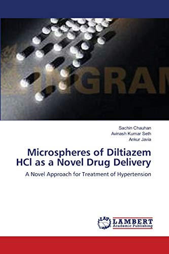 Microspheres of Diltiazem Hcl as a Novel Drug Delivery: Sachin Chauhan