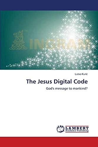 The Jesus Digital Code: Lutvo Kuric