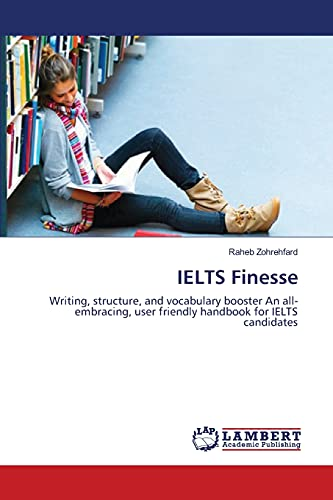 IELTS Finesse: Writing, structure, and vocabulary booster