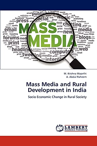 Mass Media and Rural Development in India: Moorthi M Krishna