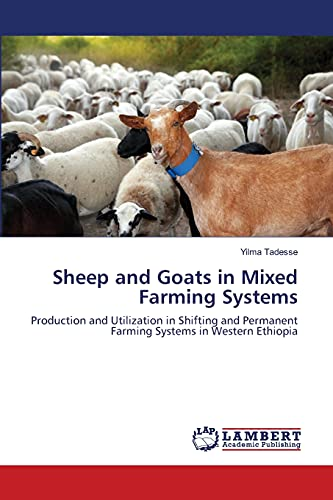 9783659157745: Sheep and Goats in Mixed Farming Systems: Production and Utilization in Shifting and Permanent Farming Systems in Western Ethiopia