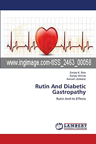 9783659158025: Rutin And Diabetic Gastropathy: Rutin And Its Effects
