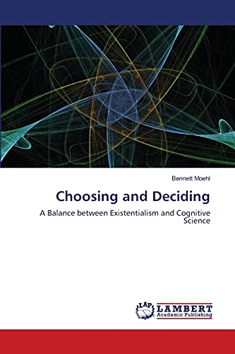 Choosing and Deciding: Bennett Moehl