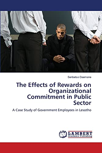 9783659158513: The Effects of Rewards on Organizational Commitment in Public Sector: A Case Study of Government Employees in Lesotho