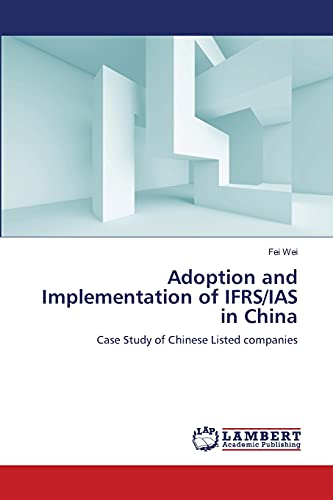 9783659159299: Adoption and Implementation of IFRS/IAS in China: Case Study of Chinese Listed companies