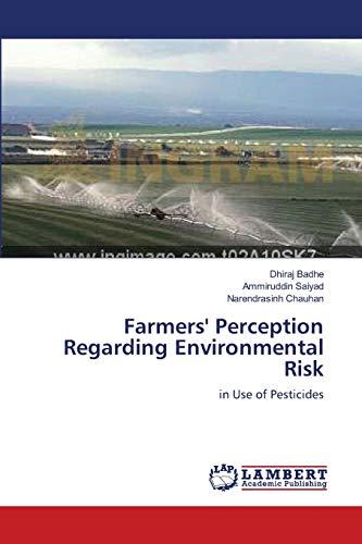 Farmers Perception Regarding Environmental Risk: Dhiraj Badhe