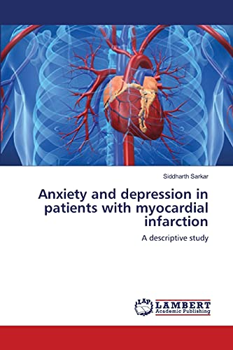 9783659159787: Anxiety and depression in patients with myocardial infarction: A descriptive study