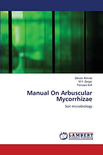 9783659161544: Manual On Arbuscular Mycorrhizae: Soil microbiology