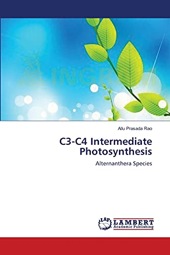 9783659161711: C3-C4 Intermediate Photosynthesis: Alternanthera Species