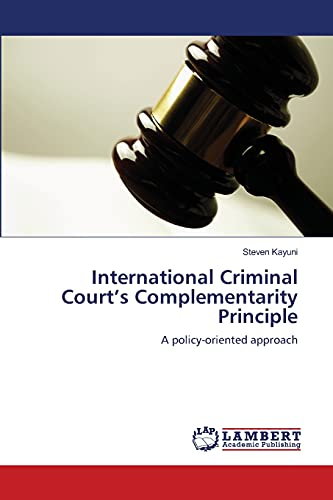 International Criminal Court's Complementarity Principle: Steven Kayuni