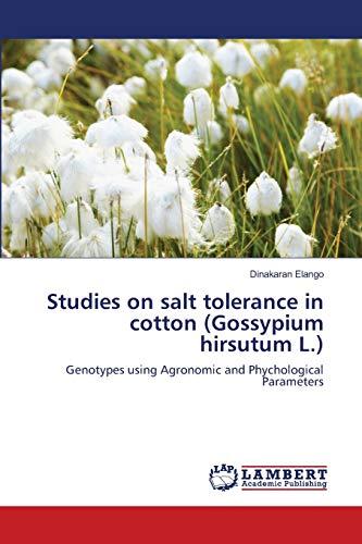 Studies on salt tolerance in cotton (Gossypium: Elango, Dinakaran