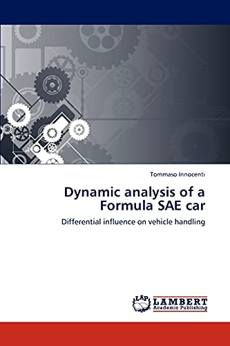 9783659162152: Dynamic analysis of a Formula SAE car: Differential influence on vehicle handling