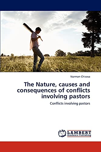 The Nature, causes and consequences of conflicts involving pastors: Norman Chivasa
