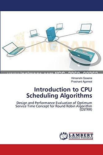 Introduction to CPU Scheduling Algorithms: Design and: Himanshi Saxena, Prashant
