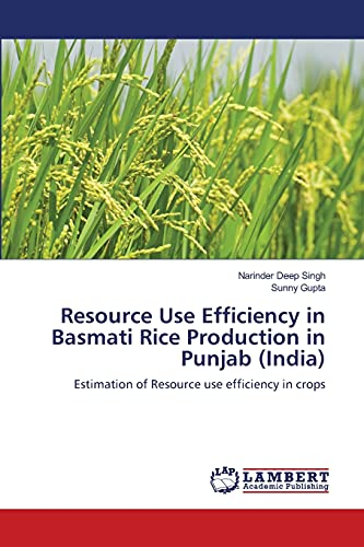 9783659163180: Resource Use Efficiency in Basmati Rice Production in Punjab (India): Estimation of Resource use efficiency in crops