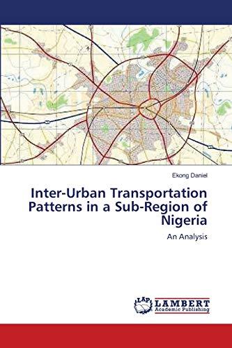 Inter-Urban Transportation Patterns in a Sub-Region of Nigeria: Ekong Daniel