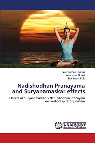 Nadishodhan Pranayama and Suryanamaskar Effects: Fareeda Banu Balikai
