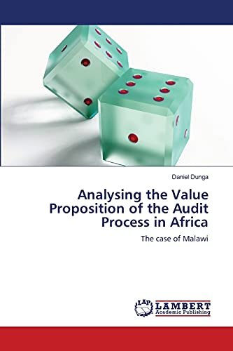 Analysing the Value Proposition of the Audit Process in Africa: Daniel Dunga