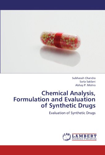 9783659166631: Chemical Analysis, Formulation and Evaluation of Synthetic Drugs