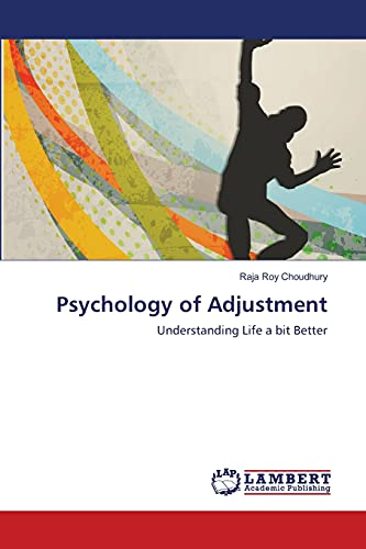 Psychology of Adjustment: Raja Roy Choudhury