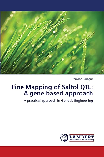 Fine Mapping of Saltol Qtl: A Gene Based Approach: Romana Siddique