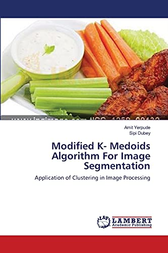 9783659167454: Modified K- Medoids Algorithm For Image Segmentation: Application of Clustering in Image Processing