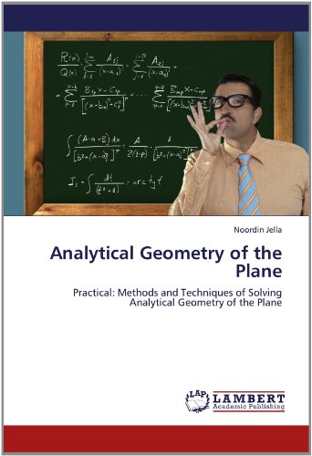 9783659167584: Analytical Geometry of the Plane: Practical: Methods and Techniques of Solving Analytical Geometry of the Plane