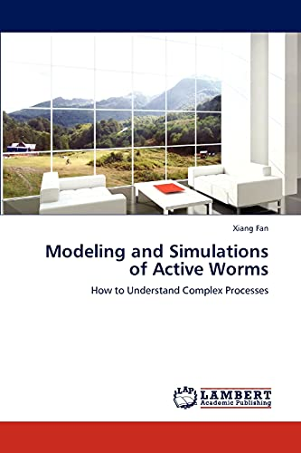 Modeling and Simulations of Active Worms: Xiang Fan