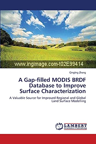 A Gap-filled MODIS BRDF Database to Improve Surface Characterization: A Valuable Source for ...