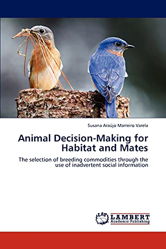 Animal Decision-Making for Habitat and Mates: Susana Ara Jo