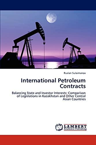 International Petroleum Contracts: Ruslan Sulaimanov