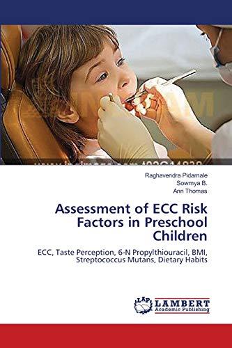 Assessment of Ecc Risk Factors in Preschool Children: Ann Thomas