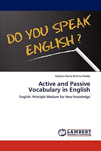 9783659169854: Active and Passive Vocabulary in English: English- Principle Medium for New Knowledge