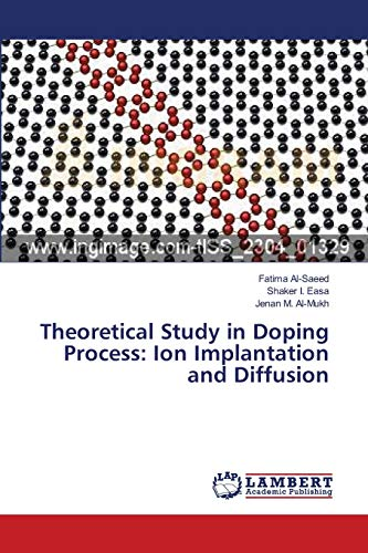 9783659170065: Theoretical Study in Doping Process: Ion Implantation and Diffusion