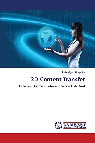 9783659170287: 3D Content Transfer: between OpenSimulator and Second Life Grid