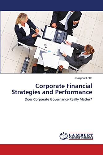 Corporate Financial Strategies and Performance: Josephat Lotto