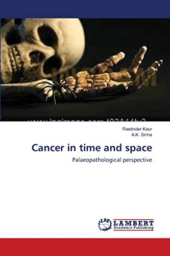 9783659172502: Cancer in time and space: Palaeopathological perspective