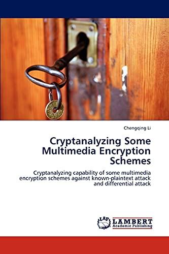 Cryptanalyzing Some Multimedia Encryption Schemes: Chengqing Li