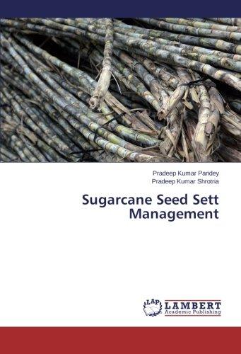 9783659173172: Sugarcane Seed Sett Management - AbeBooks - Pradeep