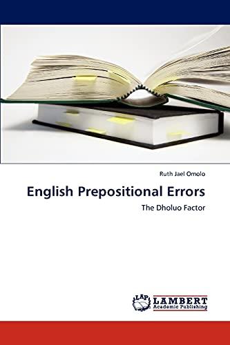 9783659174865: English Prepositional Errors: The Dholuo Factor