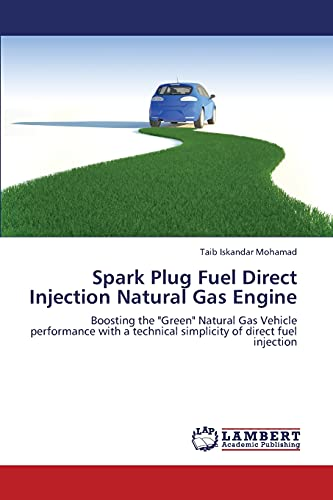 9783659175237: Spark Plug Fuel Direct Injection Natural Gas Engine: Boosting the