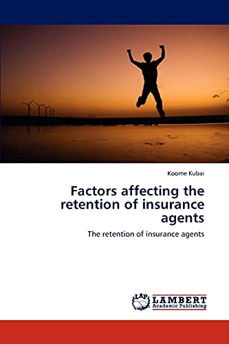 Factors affecting the retention of insurance agents: Koome Kubai