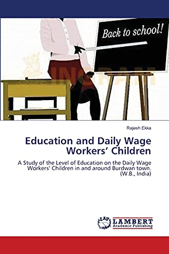 Education and Daily Wage Workers' Children: A