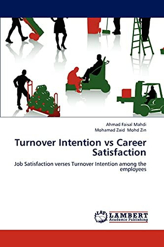 job satisfaction and turnover intentions