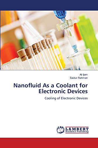 9783659181764: Nanofluid As a Coolant for Electronic Devices: Cooling of Electronic Devices