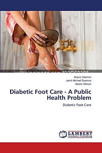 Diabetic Foot Care: Anjum Hashmi (author),
