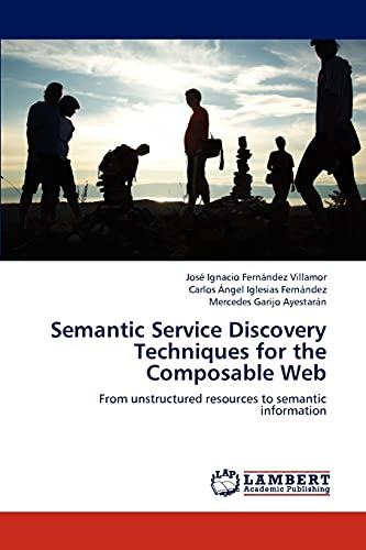 9783659183454: Semantic Service Discovery Techniques for the Composable Web