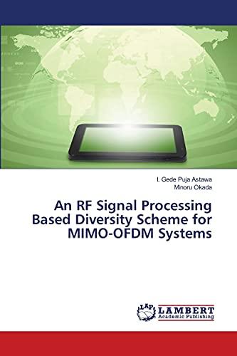 An RF Signal Processing Based Diversity Scheme: Astawa, I. Gede