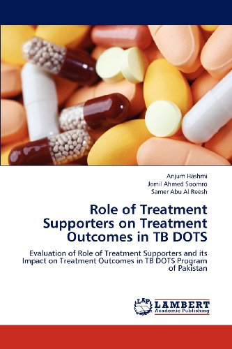 9783659188015: Role of Treatment Supporters on Treatment Outcomes in TB DOTS: Evaluation of Role of Treatment Supporters and its Impact on Treatment Outcomes in TB DOTS Program of Pakistan