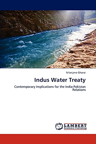 Indus Water Treaty: Contemporary Implications for the
